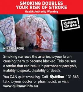 SMOKING DOUBLES YOUR RISK OF STROKE.